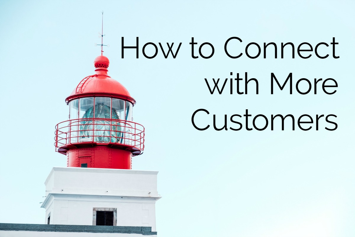 How to Connect to Customers