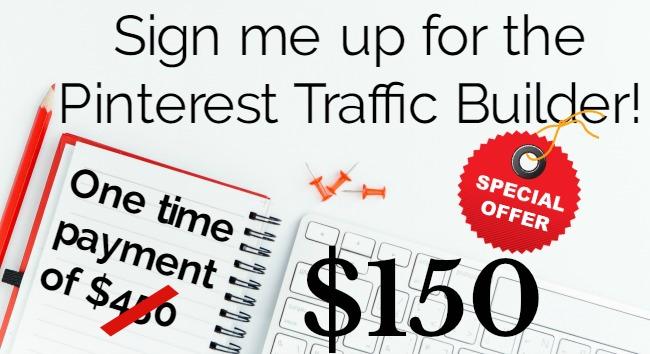 sign me up for Pinterest Traffic Builder